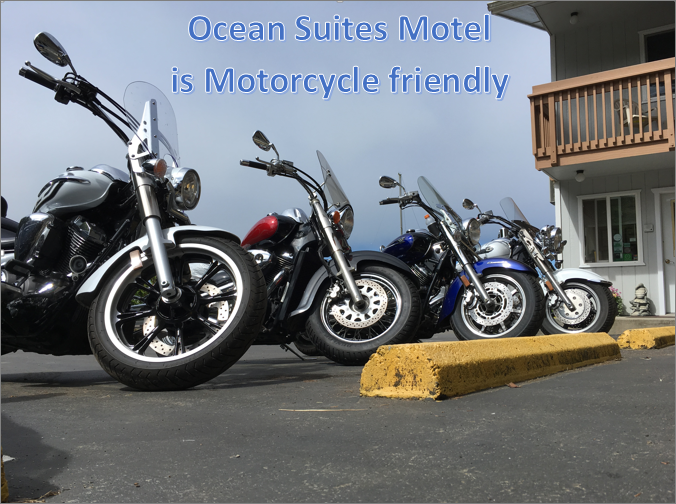 Ocean Suites Motel, Brookings Oregon,  is Motorcycle friendly